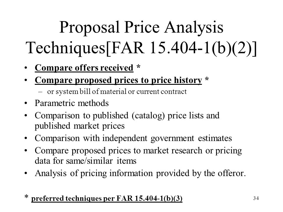 Proposal Price Analysis Techniques[FAR 15.404-1(b)(2)]